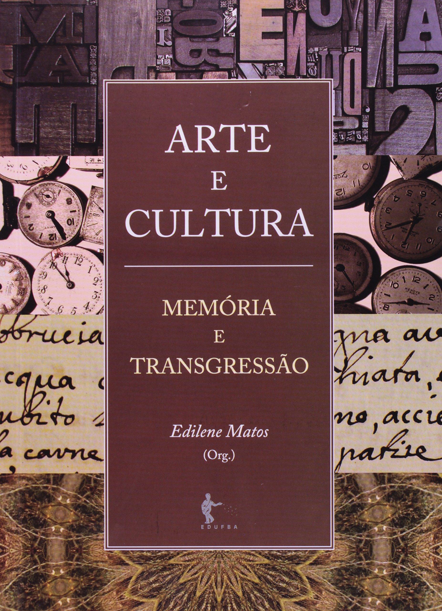 Arte E Cultura: Memaoria E Transgressaao pdf