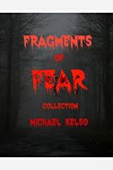 Fragments of Fear Collection Kindle Edition