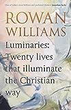Luminaries Twenty Lives That Illuminate