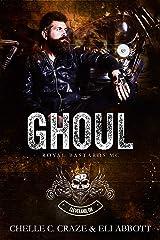 Ghoul (Royal Bastards MC: Cleveland, Ohio Chapter Book 2) Kindle Edition