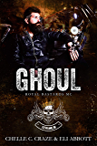 Ghoul (Royal Bastards MC: Cleveland, Ohio Chapter Book 2)