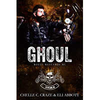 Ghoul (Royal Bastards MC: Cleveland, Ohio Chapter Book 2)