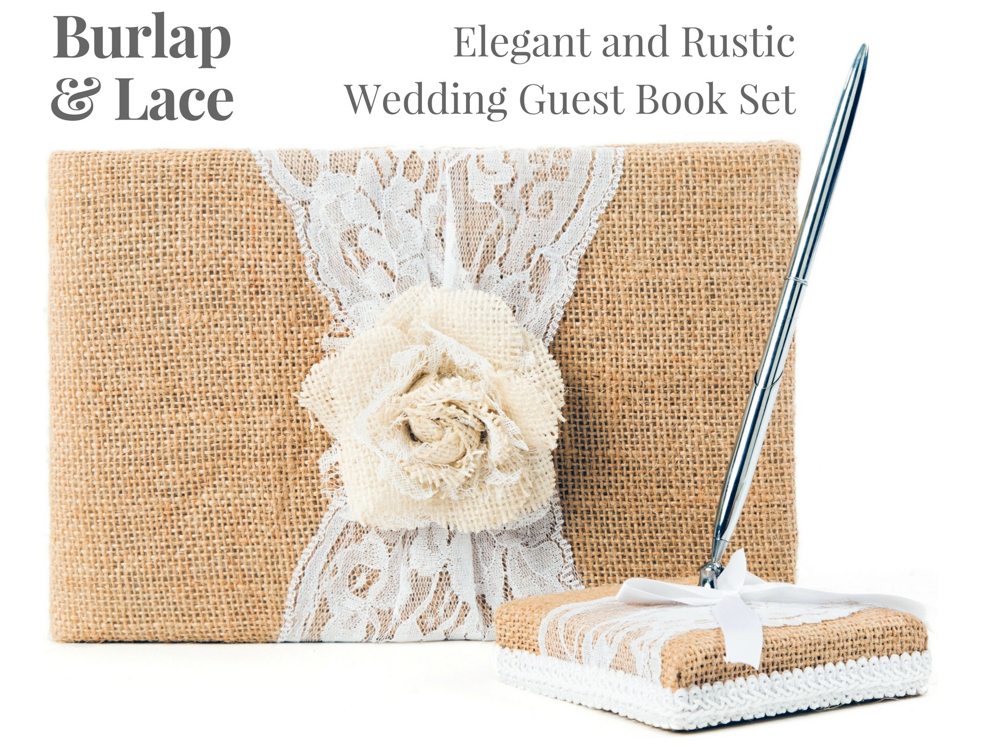 Rustic Wedding Guest Book Made of Burlap and Lace - Includes Burlap Pen Holder and Silver Pen - 120 Lined Pages for Guest Thoughts - Comes in Gift Box (White Rose)