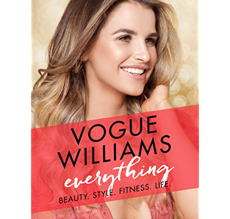 Everything: Beauty. Style. Fitness. Life. (English Edition) eBook: Williams, Vogue: Amazon.es: Tienda Kindle