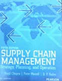 Supply Chain Management: 5th Edition Strategy, Planning and Operation (Old Edition)