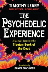 The Psychedelic Experience: A Manual Based on the Tibetan Book of the Dead Paperback