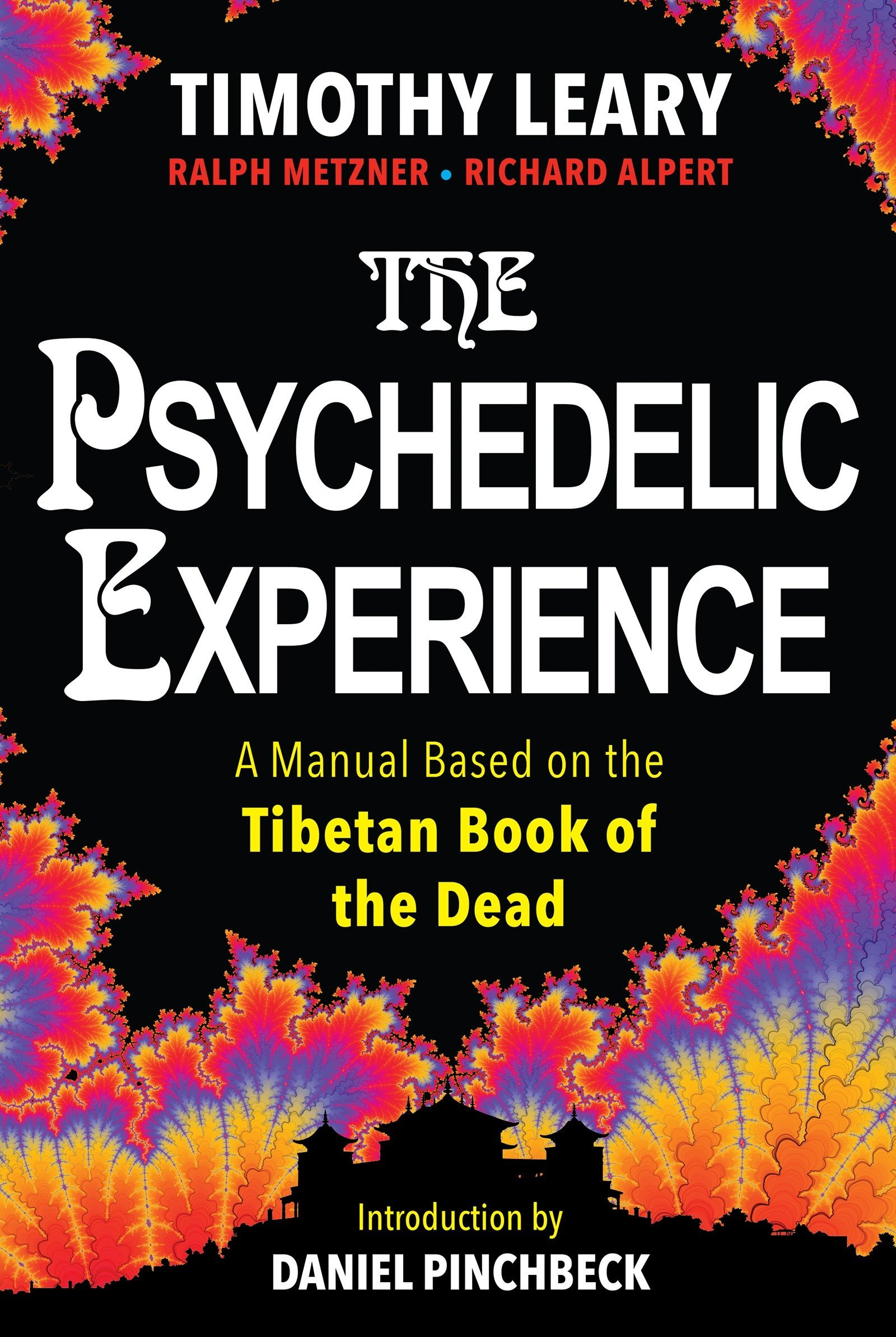 Read Online The Psychedelic Experience: A Manual Based on the Tibetan Book of the Dead ebook