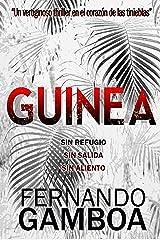 GUINEA: Un vertiginoso thriller en el corazón de las tinieblas (Spanish Edition) Kindle Edition