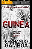GUINEA: Un vertiginoso thriller en el corazón de las tinieblas (Spanish Edition)