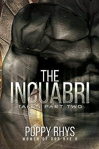 The Incuabri: Taken Part Two (Women of Dor Nye Book 5)