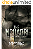The Incuabri: Taken Part Two (Women of Dor Nye Book 5)