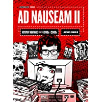 Ad Nauseam II: Newsprint Nightmares from the 1990s