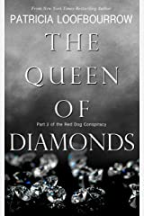 The Queen of Diamonds: Part 2 of the Red Dog Conspiracy Kindle Edition