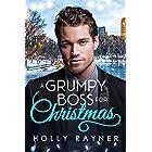 A Grumpy Boss For Christmas