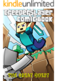 Kid's Comic: The Great Quest (Part 2): An Unofficial Minecraft Comic Book (CreeperSlayer12)
