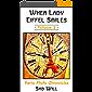 When Lady Eiffel Smiles - Volume 2: Paris Photo Chronicles (English Edition)
