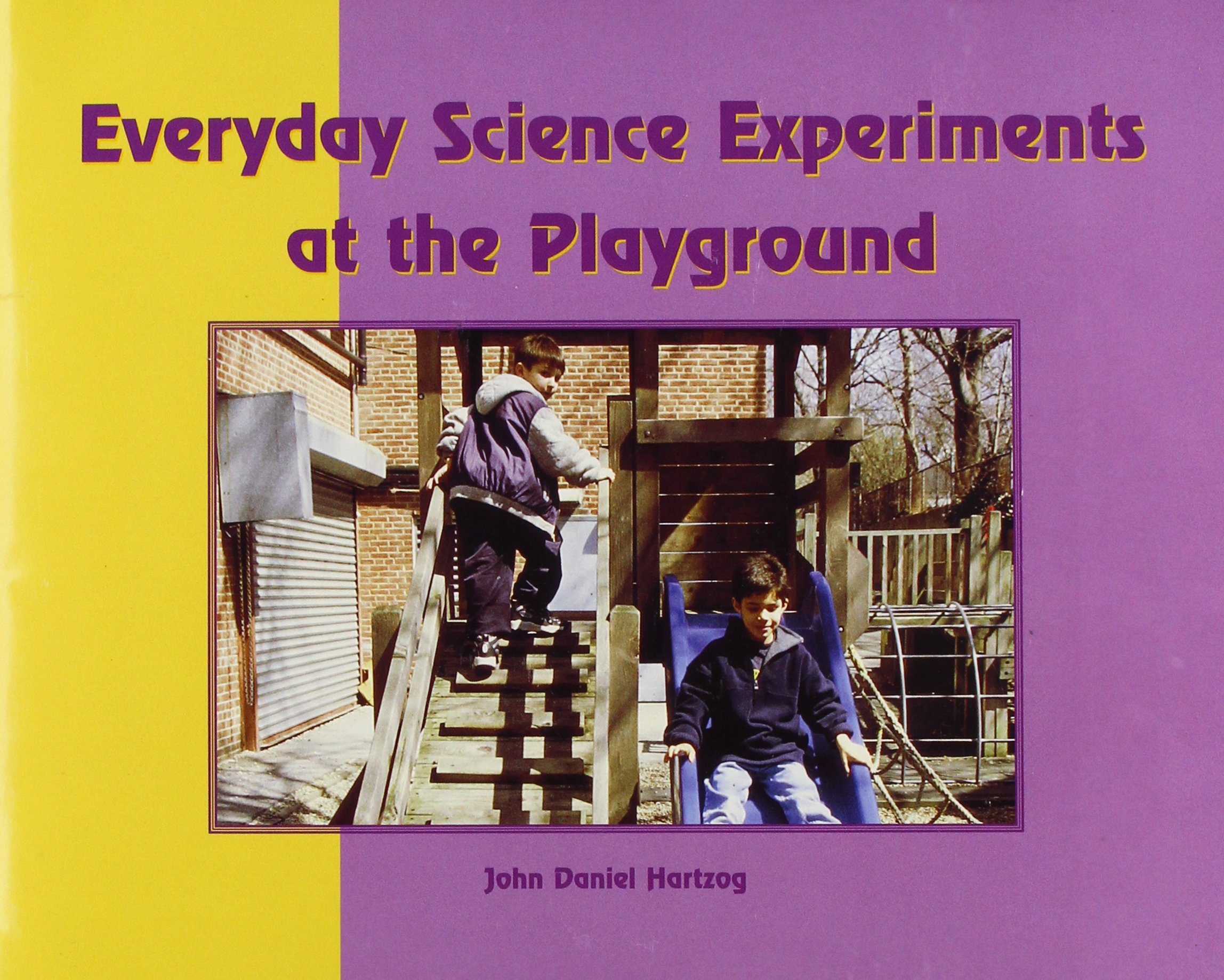 Everyday Physical Science Experiments at the Playground pdf