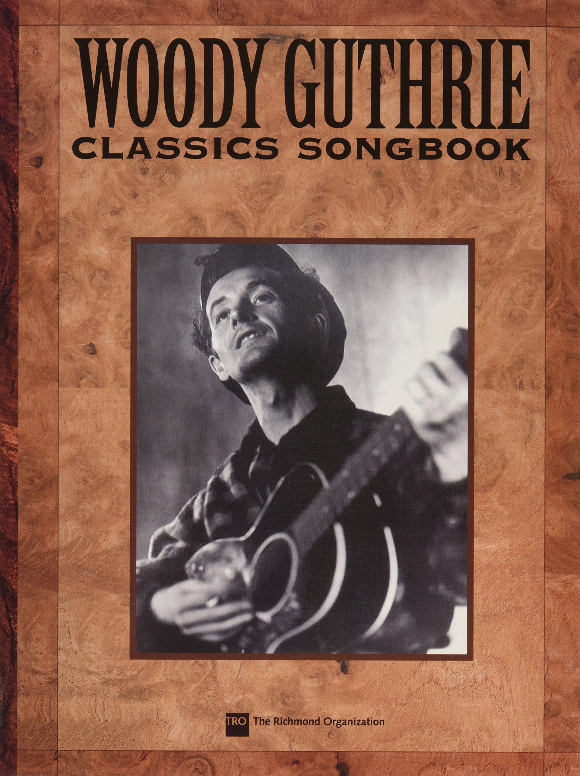 Woody Guthrie Songbook (Richmond Music ¯ Folios)