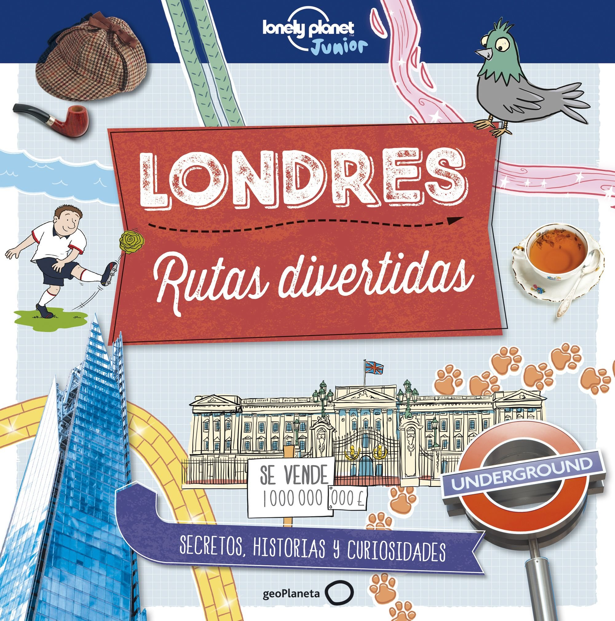 Londres. Rutas divertidas (Lonely Planet Junior)