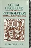 Social Discipline in the Reformation: Central Europe 1550-1750
