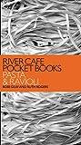 River Cafe Pocket Books: Pasta and Ravioli