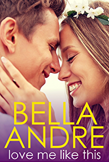 Kiss me like this the morrisons kindle edition by bella andre love me like this the morrisons fandeluxe Image collections