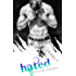 Hated (Hearts of Stone Book 3)