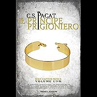 Il principe prigioniero (Captive Prince Vol. 1) (Italian Edition) book cover