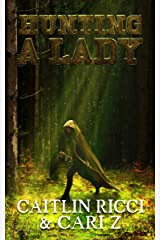 Hunting a Lady Kindle Edition