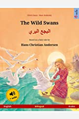 The Wild Swans – البجع البري (English – Arabic): Bilingual children's picture book based on a fairy tale by Hans Christian Andersen, with audio (Sefa Picture Books in two languages) Kindle Edition