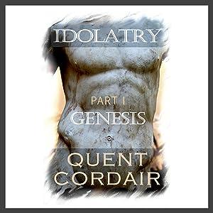 Genesis: Idolatry, Book 1