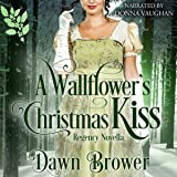 A Wallflower's Christmas Kiss: Connected by a Kiss, Book 3
