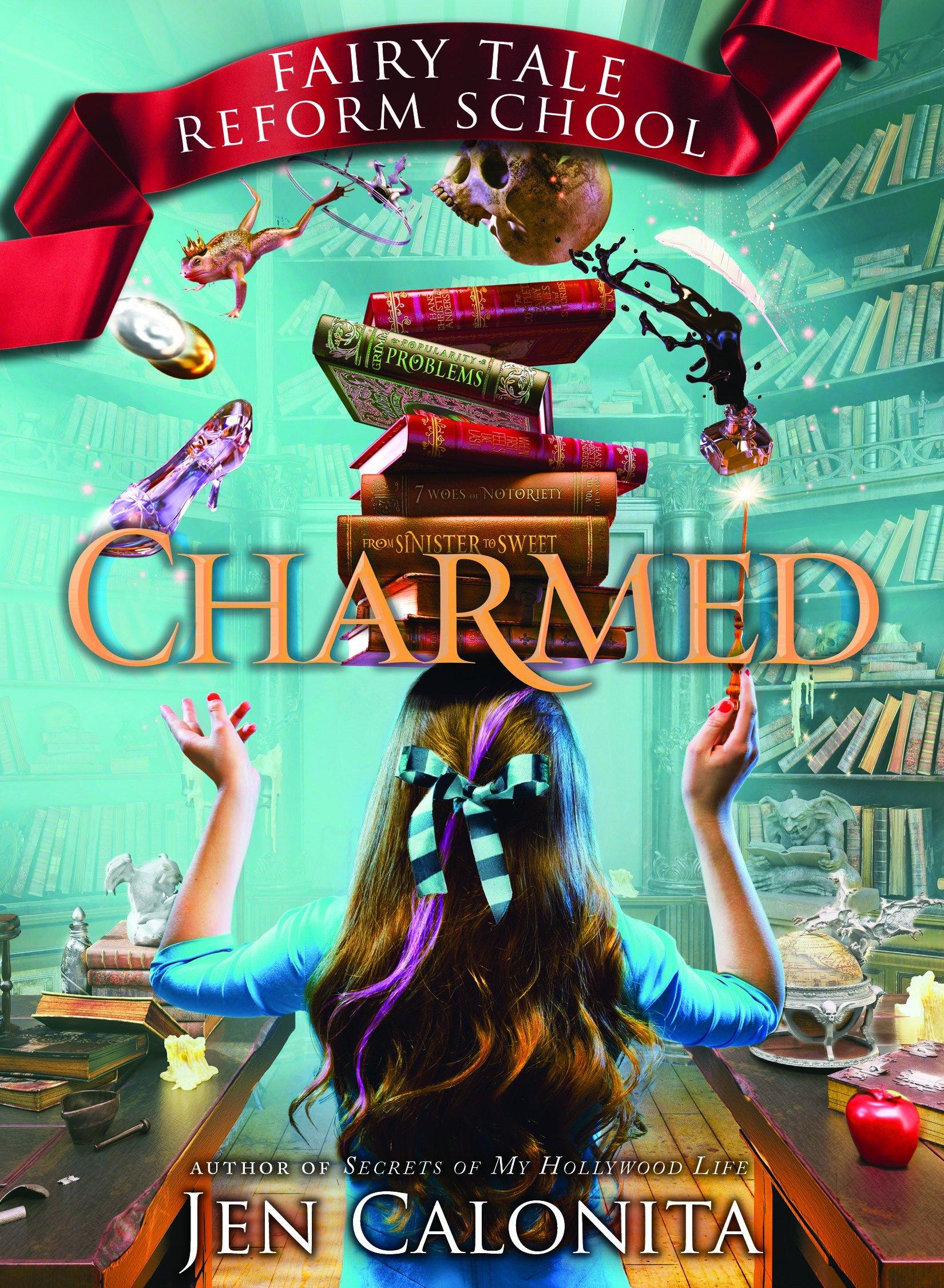 Read Online Charmed (Fairy Tale Reform School) ebook