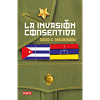La invasión consentida (Spanish Edition)