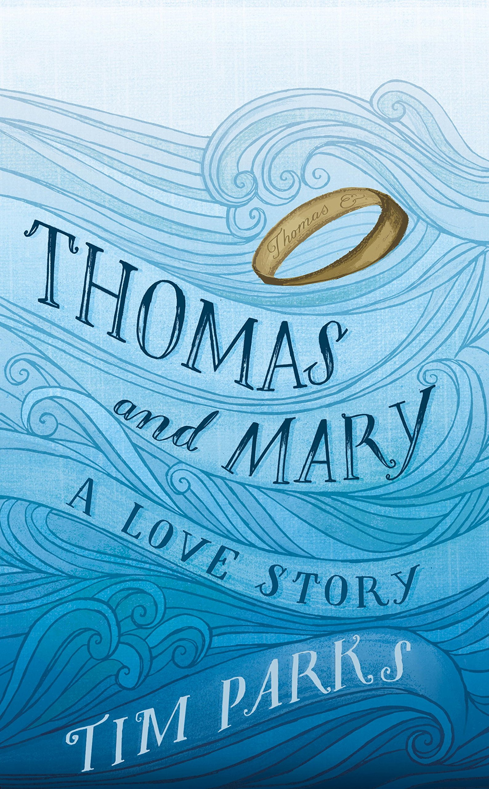 Read Online Thomas and Mary: A Love Story PDF