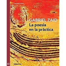 La poesía en la práctica (Spanish Edition) May 1, 2012