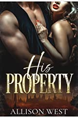 His Property: A Dark Romance (Courtesan Slave Trade Book 1) Kindle Edition