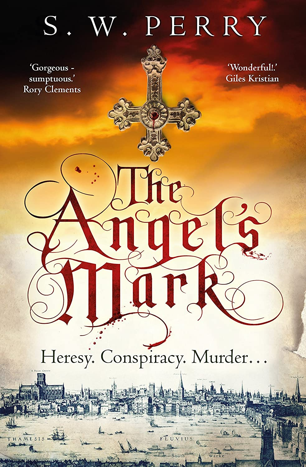 The Angels Mark: This bestseller is perfect for fans of CJ Sansom, Rory Clements and S. J. Parris. (The Jackdaw Mysteries Book 1) (English Edition) eBook: Perry, S. W.: Amazon.es: Tienda Kindle