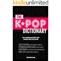 K-POP DICTIONARY (COMPLETE COLLECTION OF VOL 1-3): 500 Essential Korean Slang Words and Phrases Every K-Pop, K-Drama, K… book cover