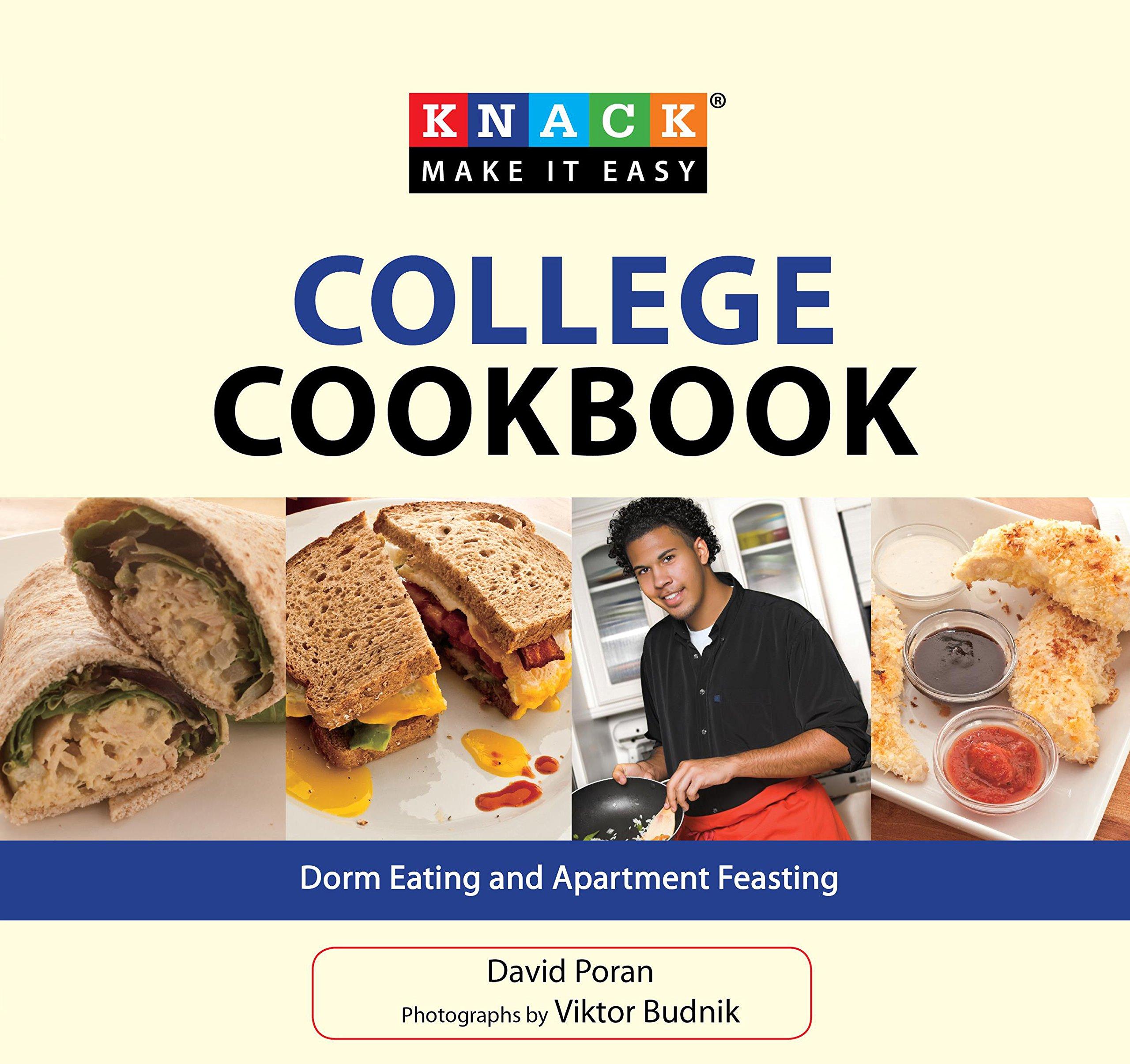 Knack College Cookbook: Dorm Eating and Apartment Feasting (Knack: Make It easy) pdf