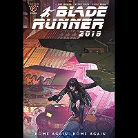Blade Runner 2019 Vol. 3: Home Again, Home Again (English Edition)