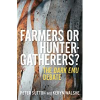 Farmers or Hunter-gatherers?: The Dark Emu Debate