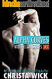 Alpha Curves (Paranormal BBW Shifter Romance): Wolf Clan Book 3