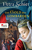 Das Gold des Lombarden (German Edition)