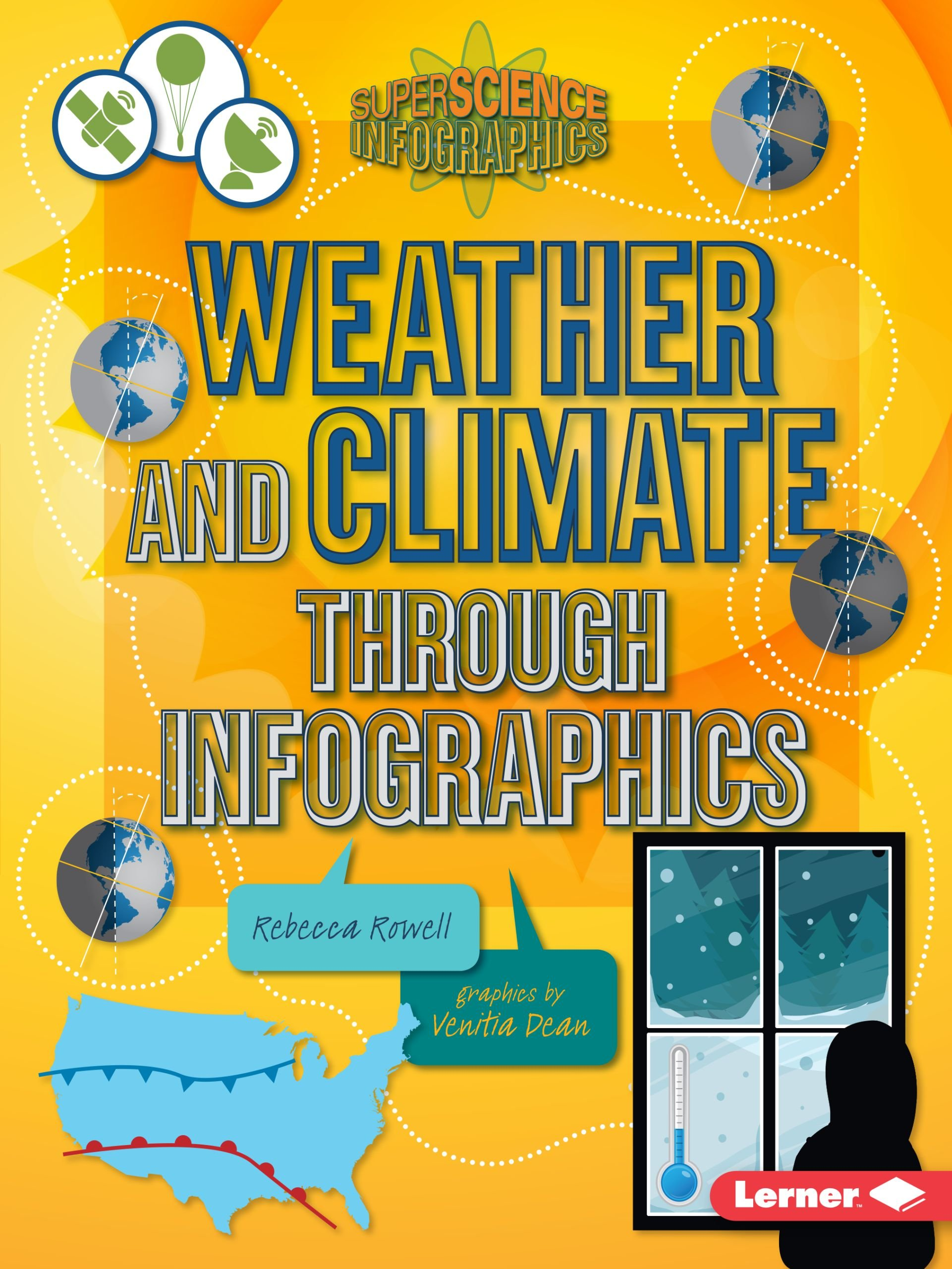 Weather and Climate Through Infographics (Super Science Infographics) PDF