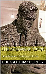 Los Enigmas de Turing (Spanish Edition)