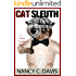 Cat Sleuth (A Pattie Lansbury Cat Cozy Mystery Series Book 1)