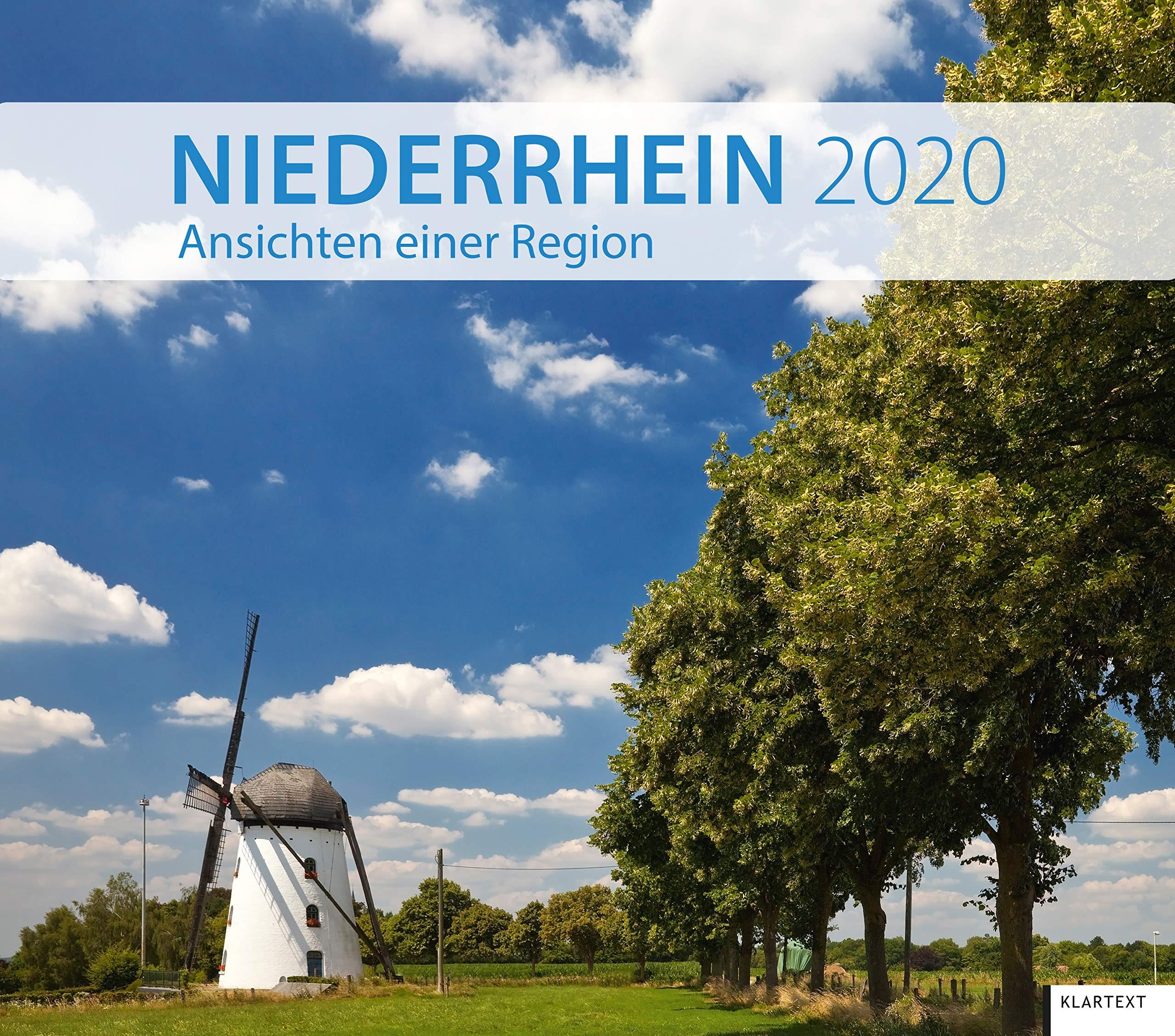 Niederrhein 2020  Ansichten Einer Region. Kalender 2020