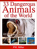 33 Dangerous Animals Of The World (Cool Facts And