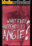 O que aconteceu com Angie?